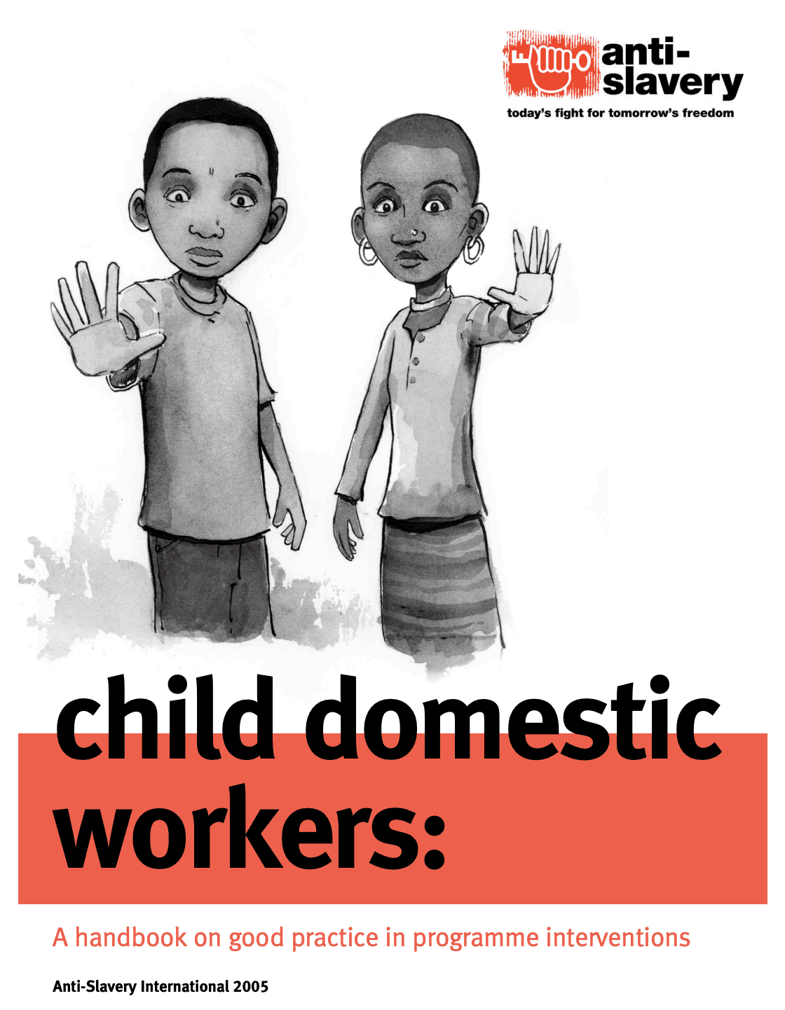 Child Domestic Workers: A handbook on good practice in programme interventions
