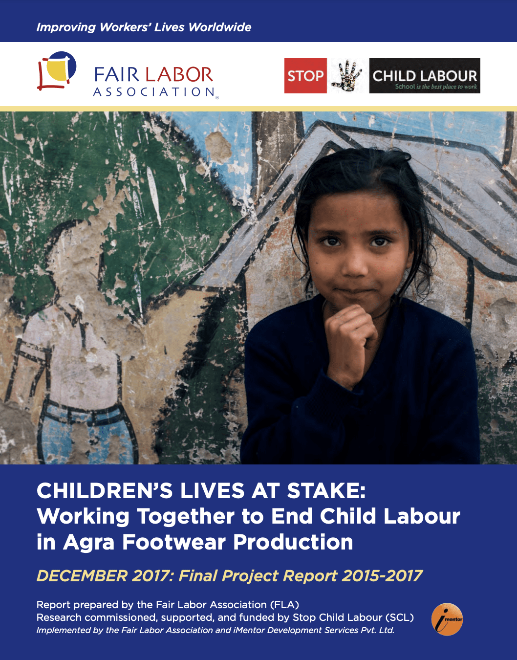 Children's Lives at Stake: Working Together to End Child Labour in Agra Footwear Production