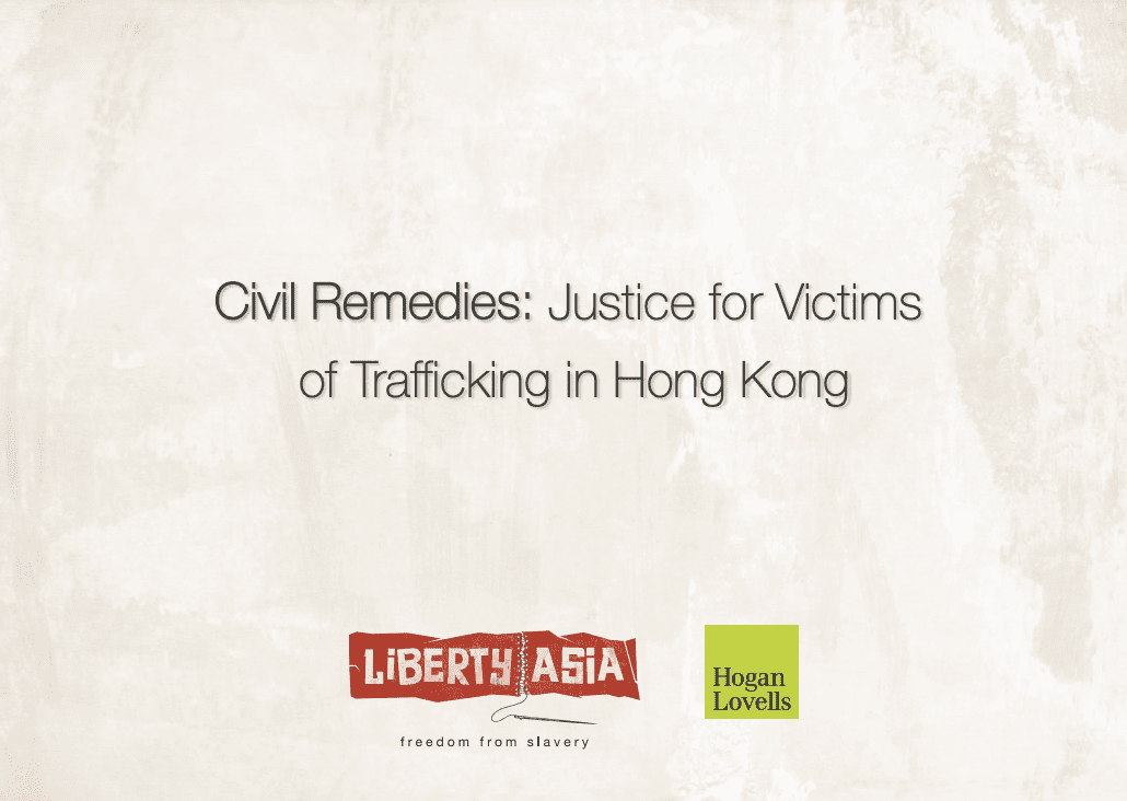 Civil Remedies: Justice for Victims of Trafficking in Hong Kong