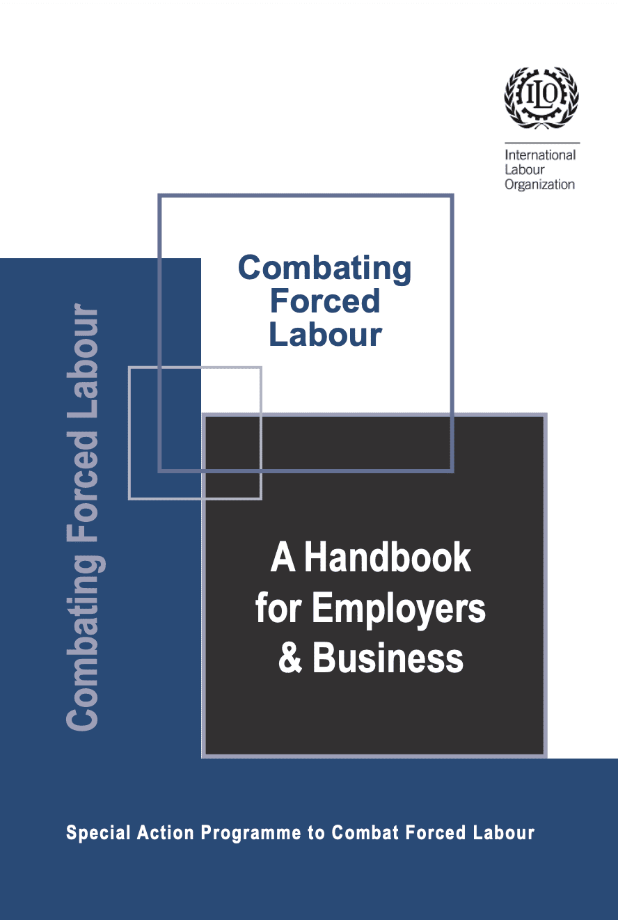 Combating Forced Labour: A Handbook for Employers & Business