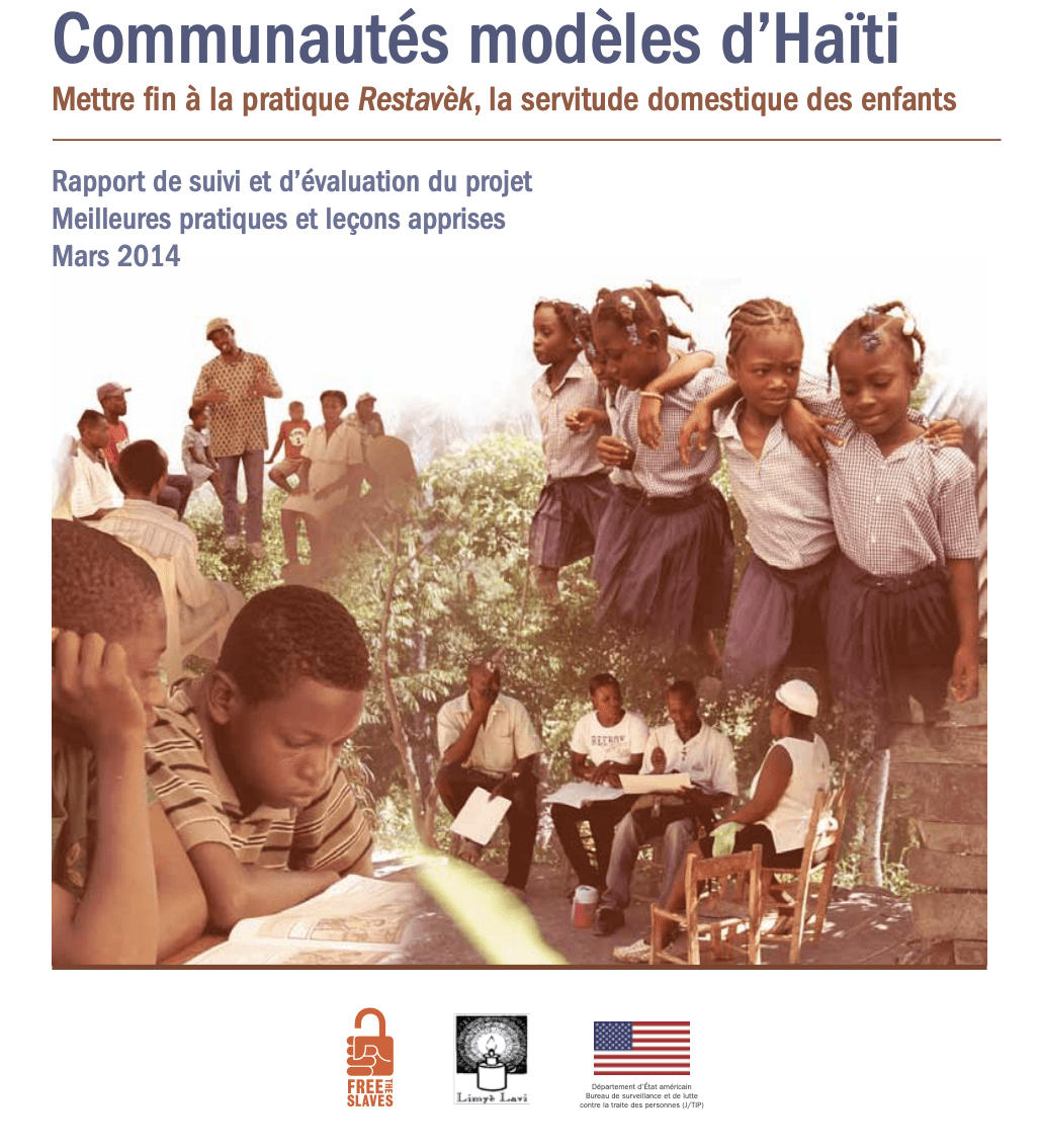 Communautés modèles d'Haïti: Mettre fin à la pratique Restavèk, la servitude domestique des enfants