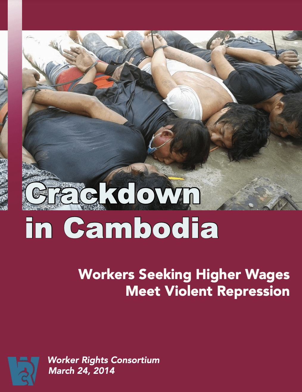 Crackdown in Cambodia: Workers Seeking Higher Wages Meet Violent Repression