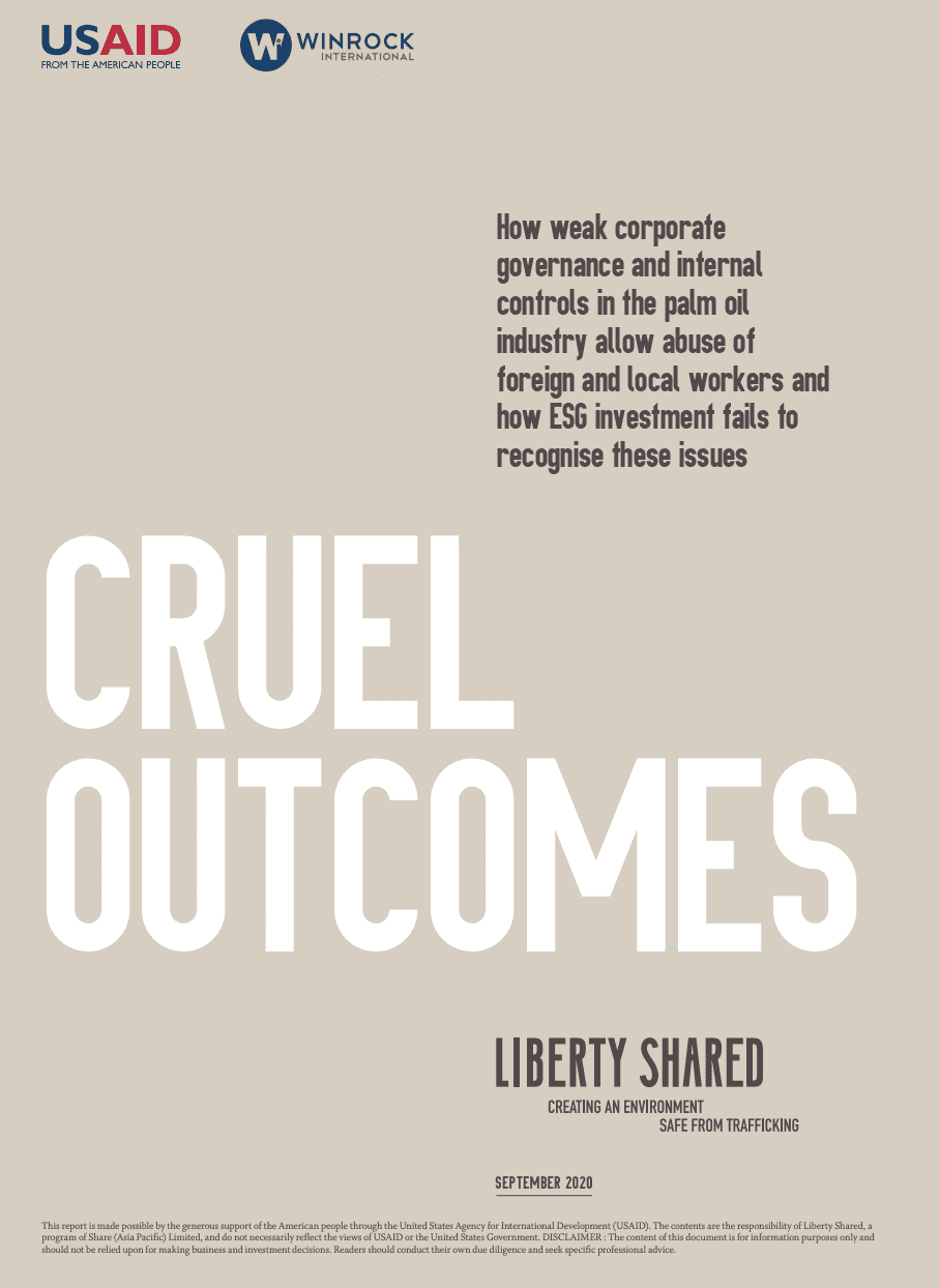 Cruel Outcomes: How weak corporate governance and internal controls in the palm oil industry allow abuse of foreign and local workers