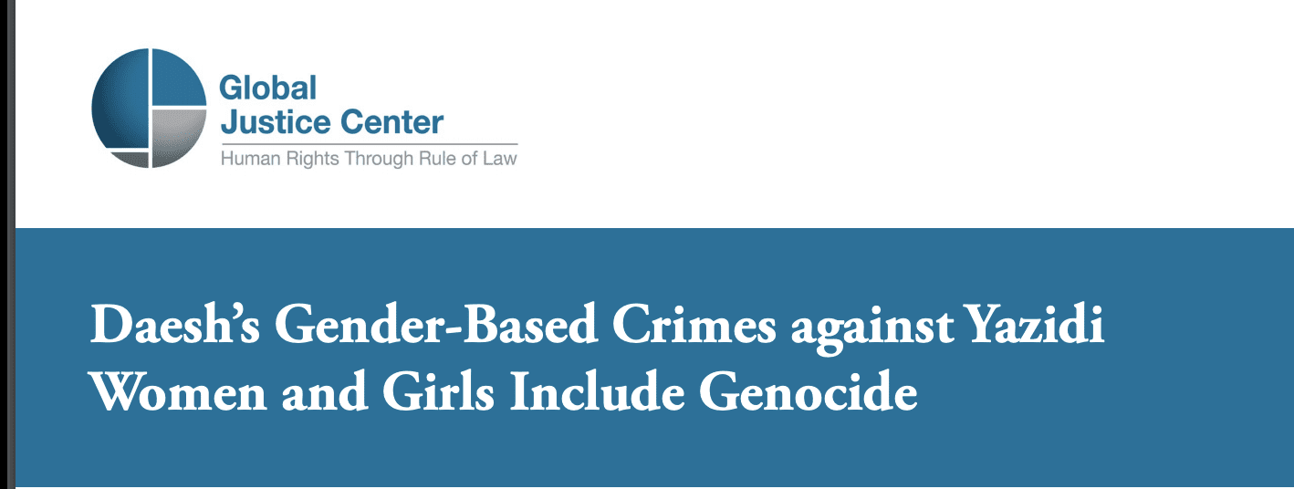 Daesh's Gender-Based Crimes against Yazidi Women and Girls Include Genocide