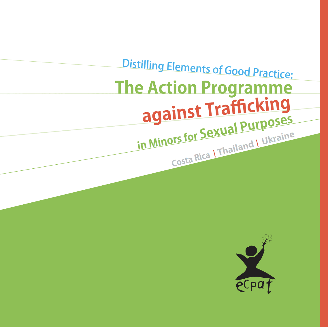 Distilling Elements of Good Practice: The Action Programme against Trafficking in Minors for Sexual Purposes