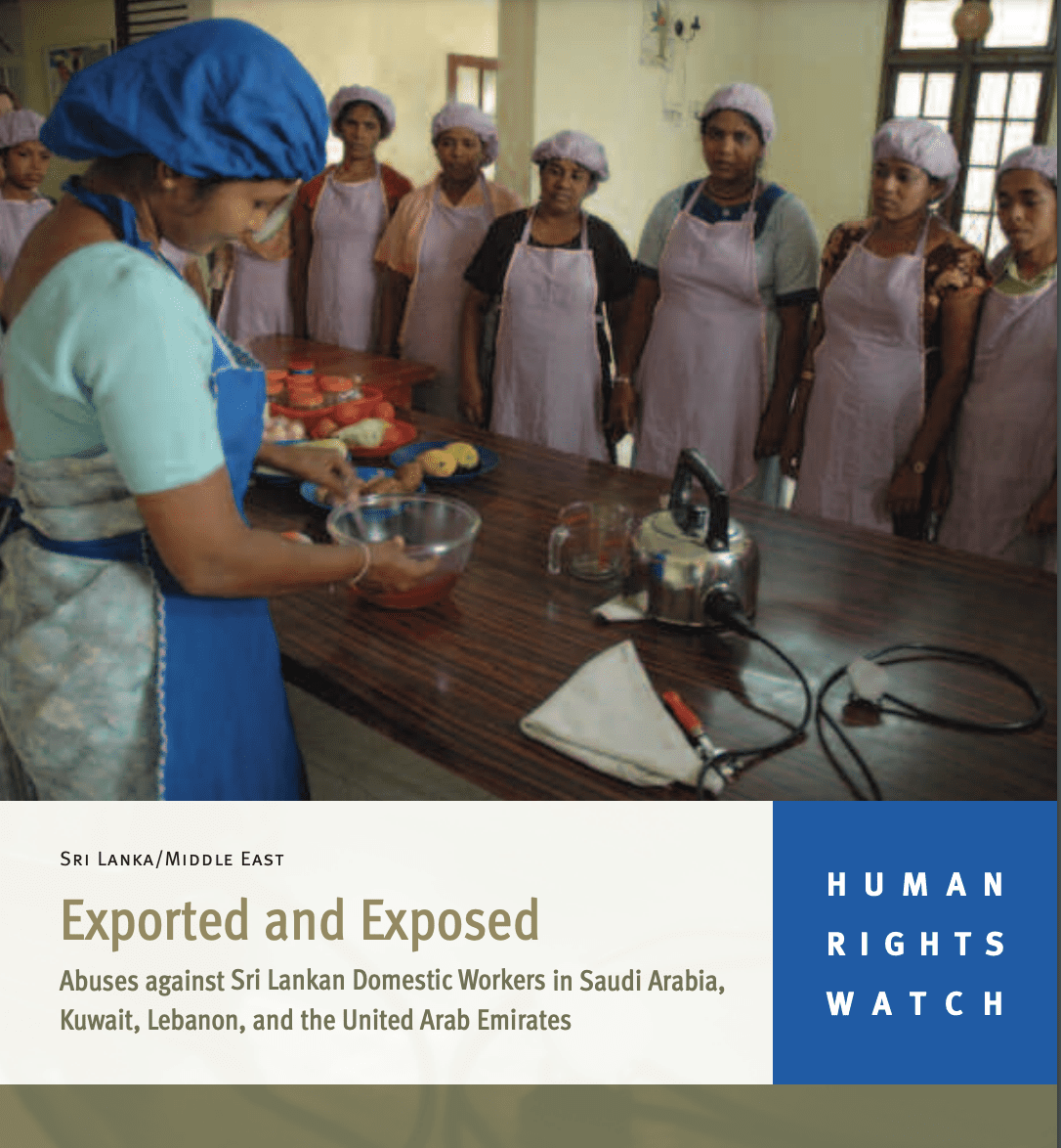 Exported and Exposed Abuses against Sri Lankan Domestic Workers in Saudi Arabia, Kuwait, Lebanon, and the United Arab Emirates