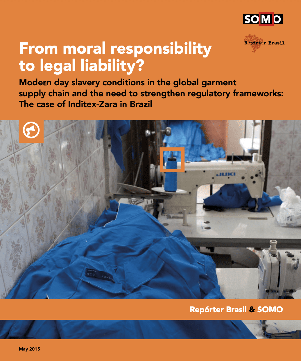From moral responsibility to legal liability? Modern day slavery conditions in the global garment supply chain and the need to strengthen regulatory frameworks: The case of Inditex-Zara in Brazil