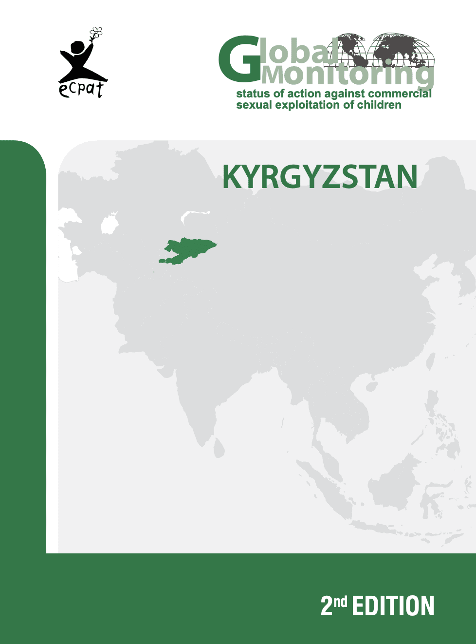 Global Monitoring Status of Action Against Commercial Sexual Exploitation of Children: Kyrgyzstan