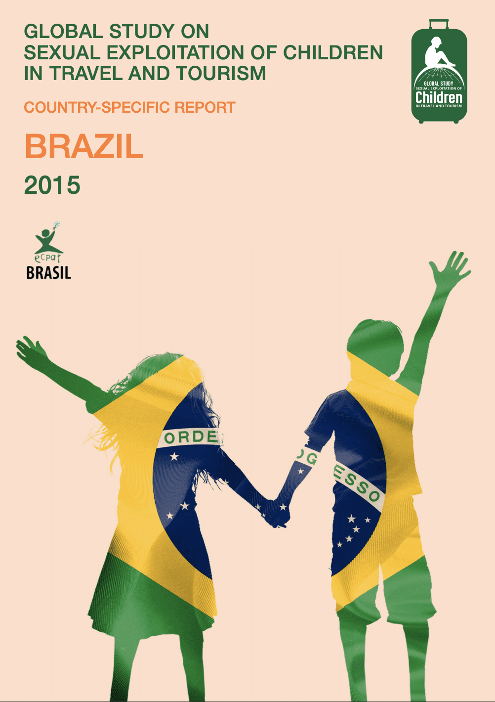 Global Study on Sexual Exploitation of Children in Travel and Tourism – Brazil