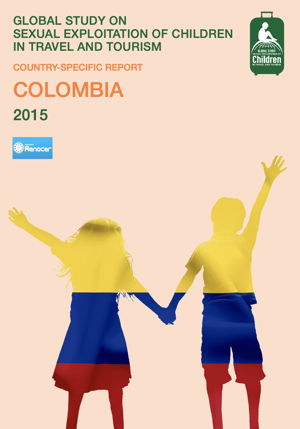 Global Study on Sexual Exploitation of Children in Travel and Tourism – Colombia