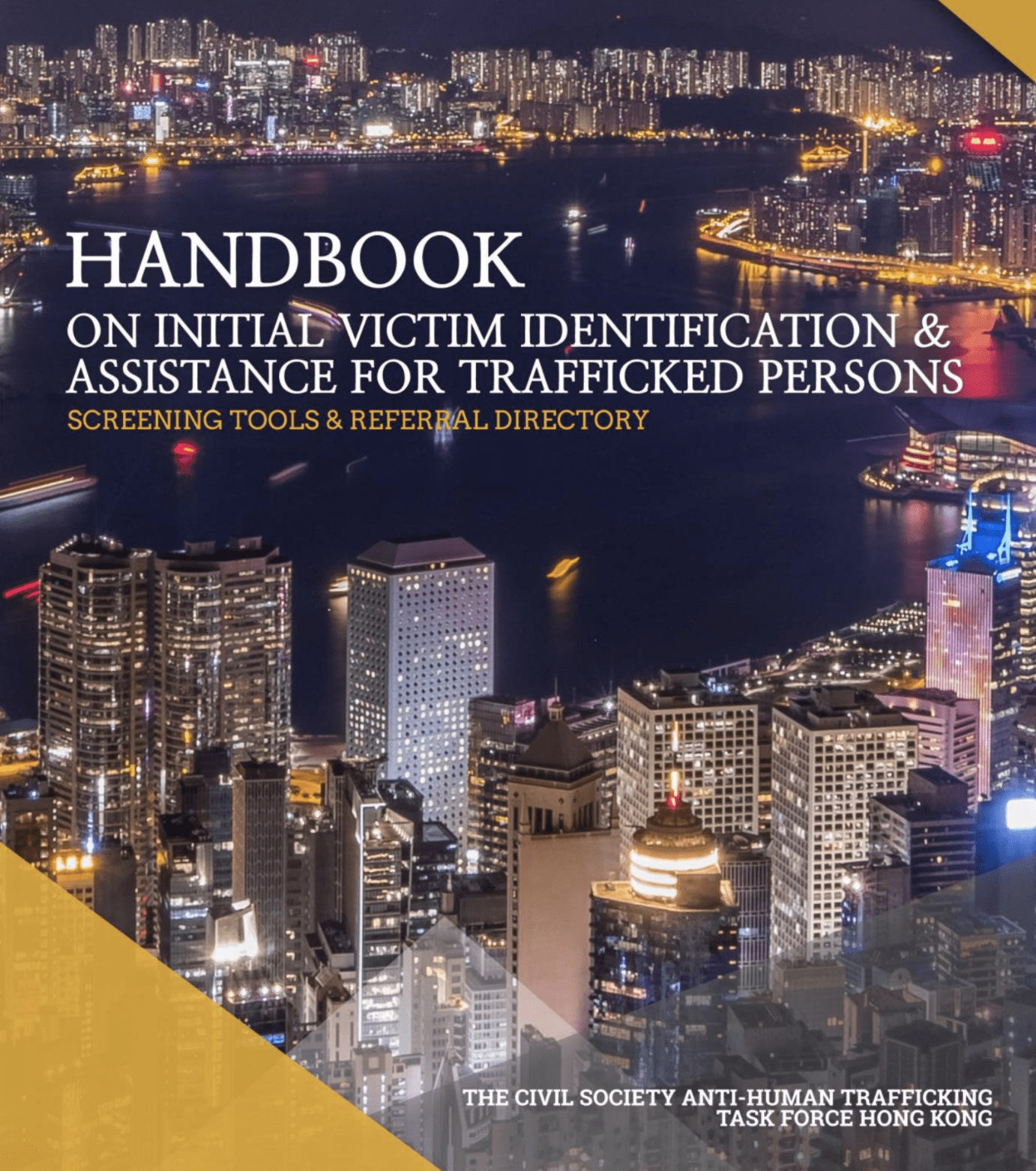 Handbook on Initial Victim Identification & Assistance for Trafficked Persons