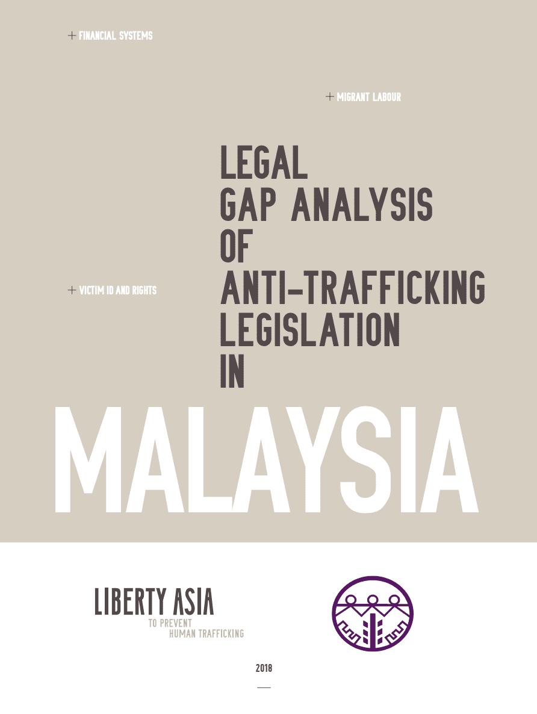 Legal Gap Analysis of Anti-Trafficking Legislation in 2018 Malaysia