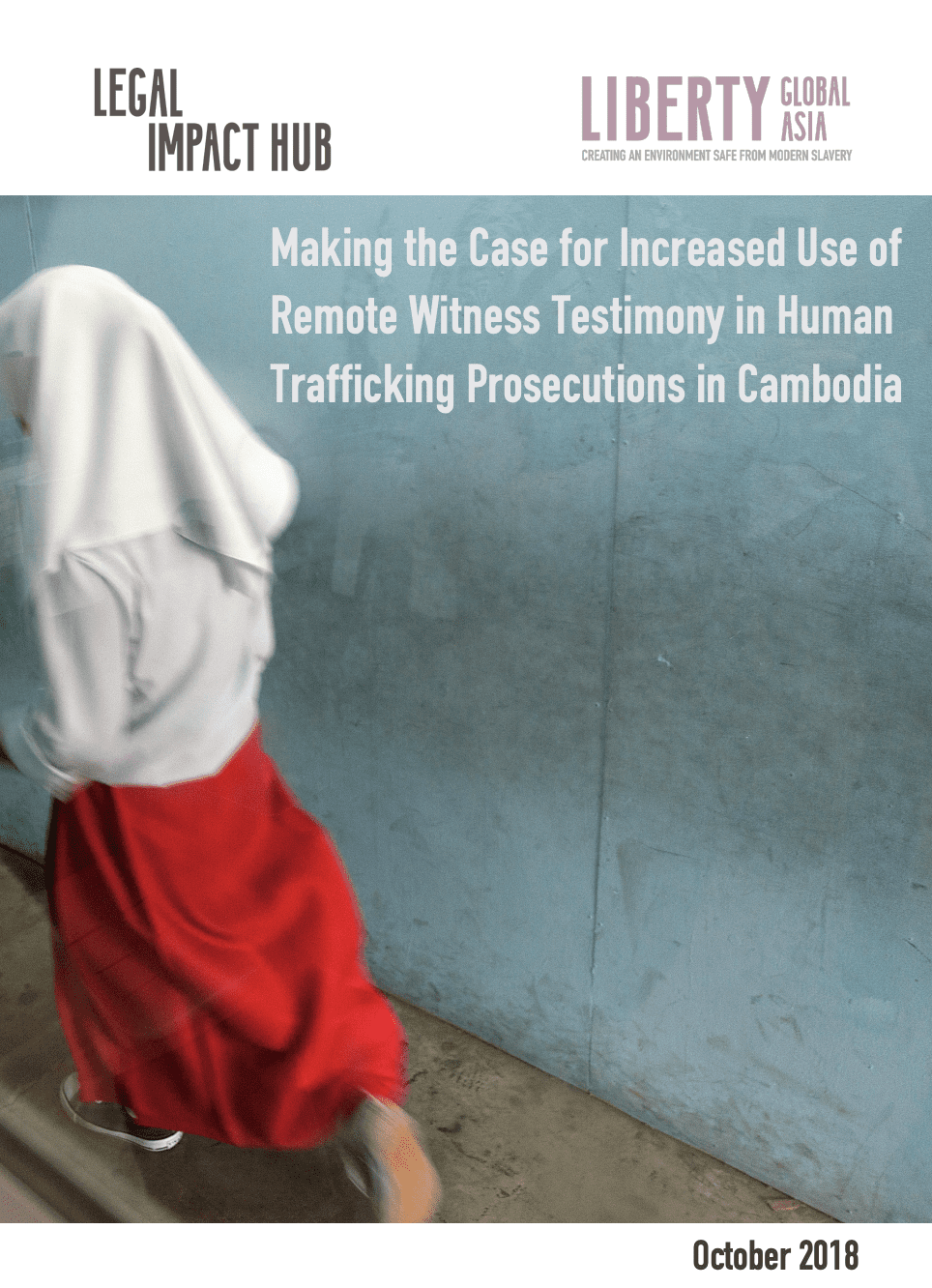 Making the Case for Increased Use of Remote Witness Testimony in Human Trafficking Prosecutions in Cambodia
