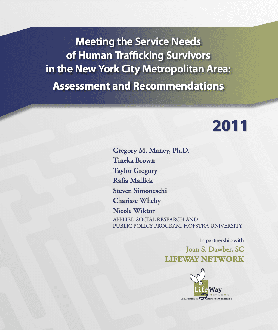 Meeting the Service Needs of Human Trafficking Survivors in the New York City Metropolitan Area: Assessment and Recommendations