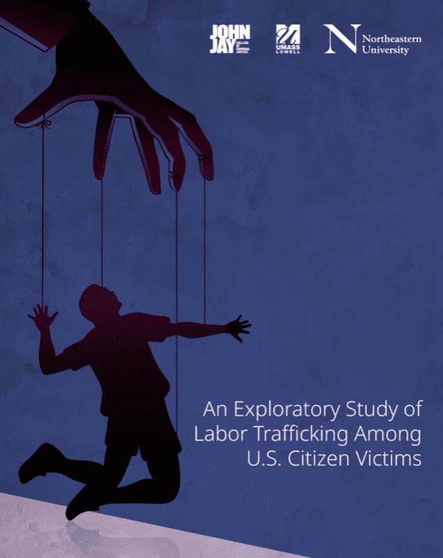 Exploratory Study of Labor Trafficking Among US Citizen Victims
