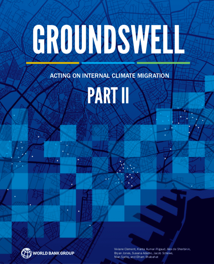 Groundswell Part 2 : Acting on Internal Climate Migration