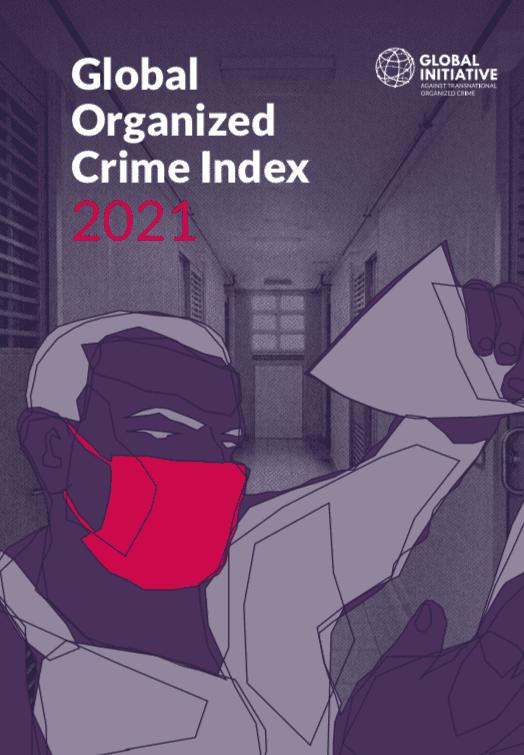 Global Organized Crime Index 2021